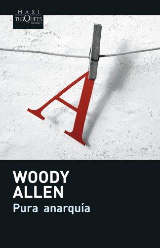 Pura anarquía (Woody Allen)