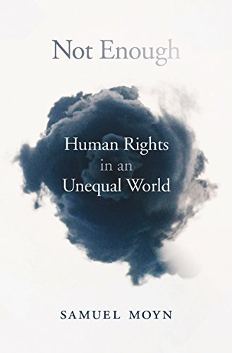 Not Enough: Human Rights in an Unequal World (English Edition) por Samuel Moyn