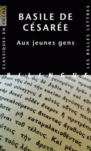 Aux Jeunes gens. Comment tirer profit de la littérature grecque