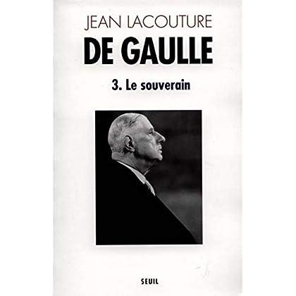 De Gaulle, tome 3 : Le Souverain