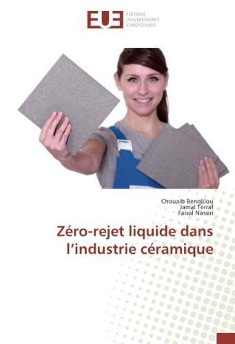 Zéro-rejet liquide dans l'industrie céramique par Chouaib Benqlilou