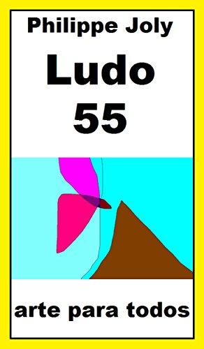LUDO 55: ARTE PARA TODOS