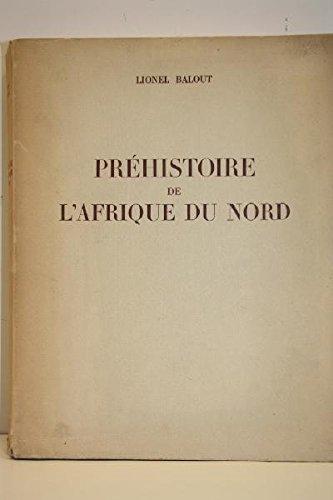 Préhistoire de l'Afrique du Nord. Essai de chronologie. par BALOUT (Lionel)