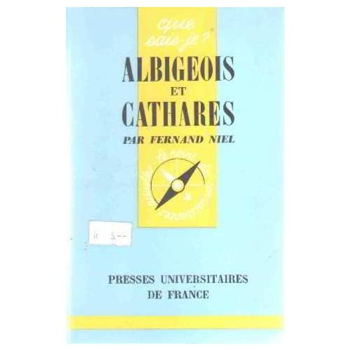 Albigeois et Cathares by F. Niel (2001-01-08)