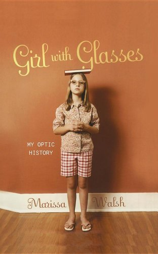 Girl with Glasses: My Optic History