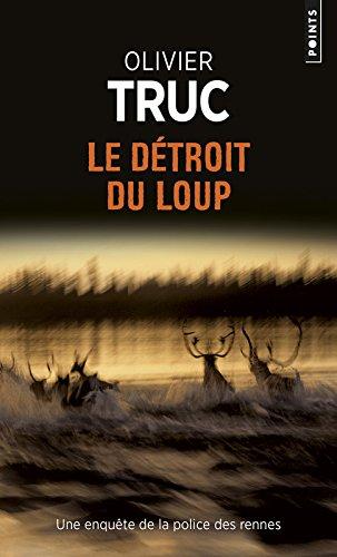 Le détroit du Loup par Olivier Truc
