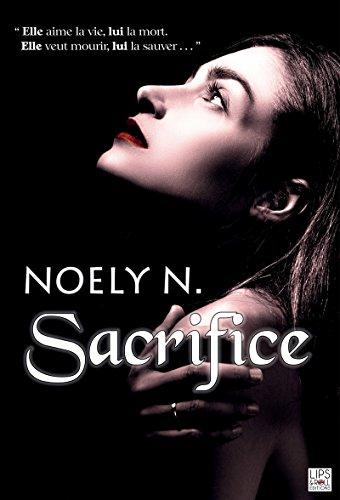 Sacrifice (Lips & Roll) par Noely N.