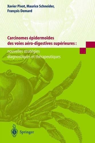 Carcinomes épidermoïdes des voies aéro-digestives supérieures : Nouvelles stratégies diagnostiques et thérapeutiques