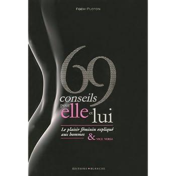 69 CONSEILS POUR ELLE ET LUI
