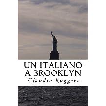 Un Italiano a Brooklyn (Italian Edition)