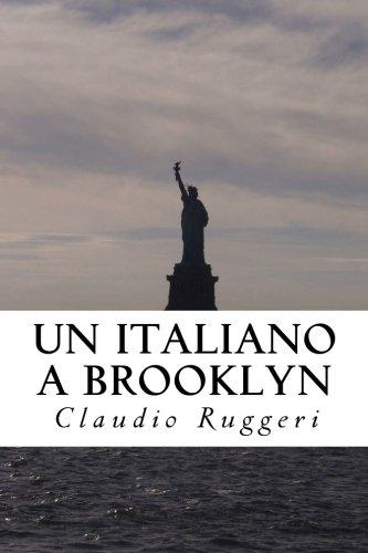 Un Italiano a Brooklyn: Volume 1