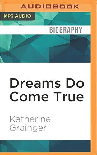 Dreams Do Come True por Katherine Grainger