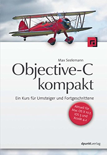 objective-c-kompakt-ein-kurs-fr-umsteiger-und-fortgeschrittene