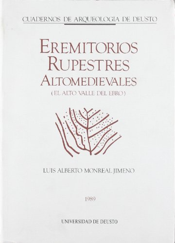Eremitorios rupestres altomedievales.: El alto Valle del Ebro (Arqueología)