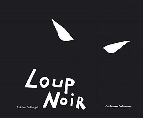 Loup noir par Antoine Guilloppé