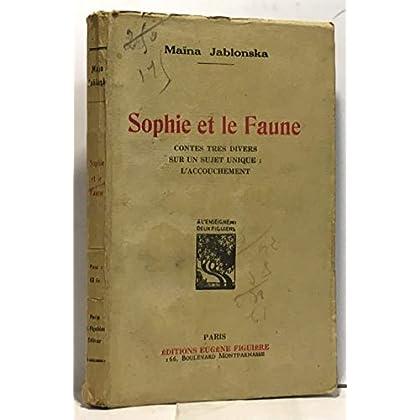 Maïna Jablonska. Sophie et le Faune. Contes très divers sur un sujet unique l'Accouchement
