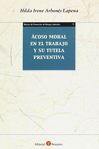 Acoso moral en el trabajo y su tutela preventiva