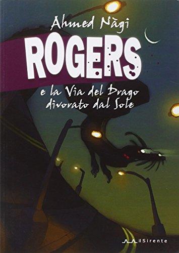 rogers-e-la-via-del-drago-divorato-dal-sole