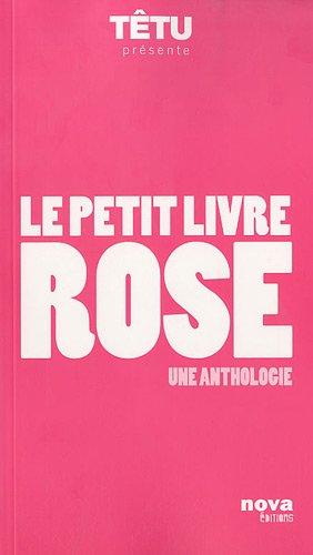 Le petit livre rose : Une anthologie