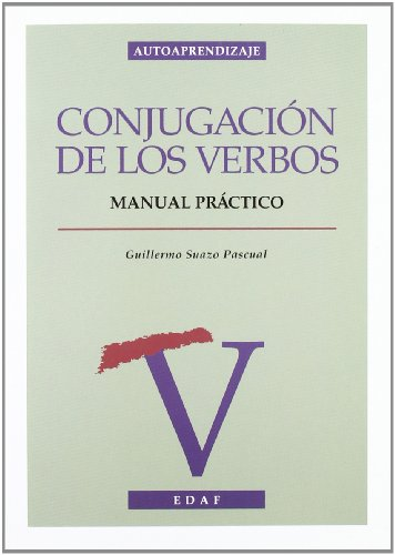 Conjugacion De Los Verbos (Autoaprendizaje) por Guillermo Suazo Pascual
