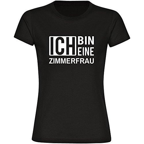 T-Shirt ich bin eine Zimmerfrau schwarz Damen Gr. S bis 2XL, Größe:M