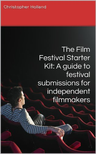 The Film Festival Starter Kit: A guide to festival submissions for independent filmmakers (English Edition) Video Distribution Kit
