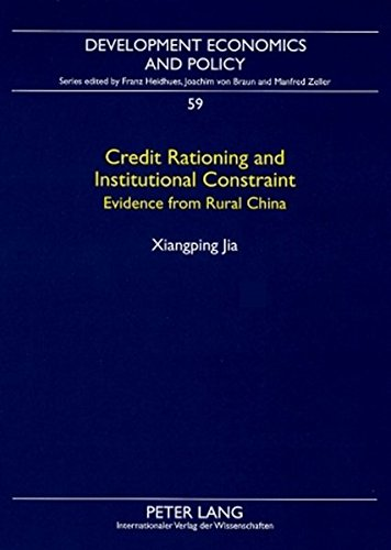 credit-rationing-and-institutional-constraint-evidence-from-rural-china-development-economics-and-po