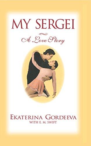 My Sergei: A Love Story (English Edition)