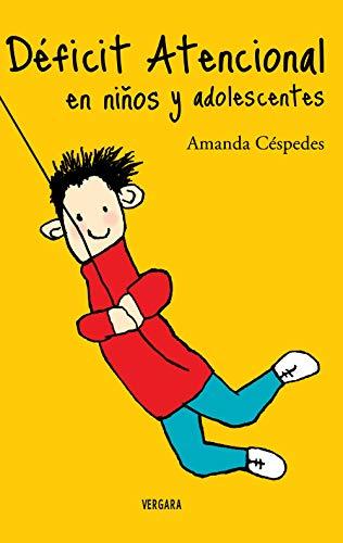 Deficit Atencional En Niños Y Adolescentes por Amanda Céspedes Calderón