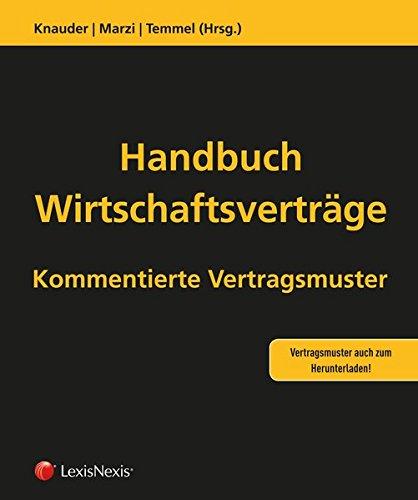 Handbuch Wirtschaftsverträge - Vertragsmustersammlung: Gesamtwerk 1. - 3. Lieferung (Loseblatt)