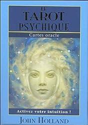 Le tarot psychique : Avec 65 cartes oracle