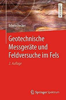 Geotechnische Messgeräte Und Feldversuche Im Fels por Edwin Fecker epub