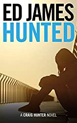 Hunted (Craig Hunter Police Thrillers Book 2)