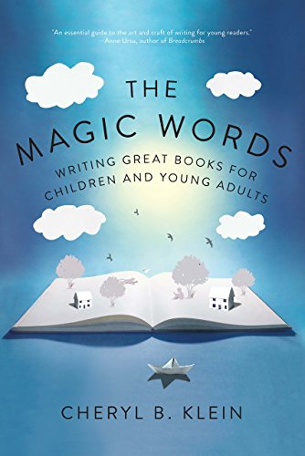 The Magic Words: Writing Great Books for Children and Young Adults (English Edition)