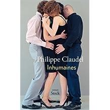 Inhumaines de Philippe Claudel