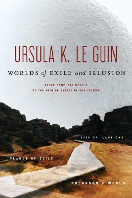 By Ursula K Le Guin ( Author ) [ Worlds of Exile and Illusion: Three Complete Novels of the Hainish Series in One Volume--Rocannon's World; Planet of Exile; City of Illusions By Oct-1996 Paperback