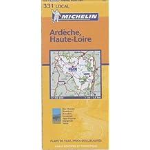Michelin France: Ardeche, Haute-Loire Map No. 331 (Michelin Local France) by Michelin Travel Publications (2005-06-13)