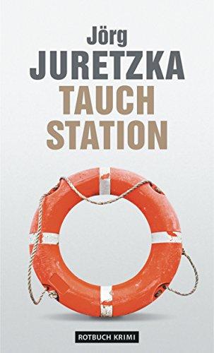 TauchStation (Ein Kristof-Kryszinski-Roman 13)