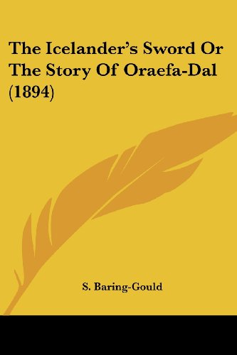 The Icelander's Sword or the Story of Oraefa-Dal (1894)