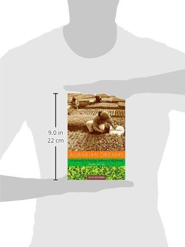 Agrarian Dreams: The Paradox of Organic Farming in California (California Studies in Critical Human Geography)