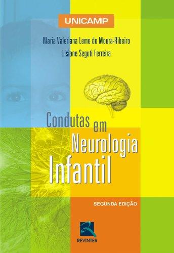 Condutas Em Neurologia Infantil Da Unicamp (Em Portuguese do Brasil)
