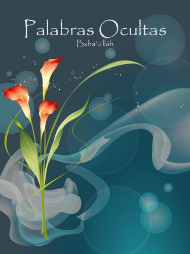 Las Palabras Ocultas por Bahá'u'lláh