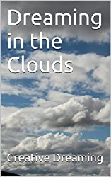 Dreaming in the Clouds (English Edition)