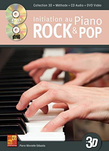 Initiation au piano rock & pop en 3D (1 Livre + 1 CD + 1 DVD) PDF Books