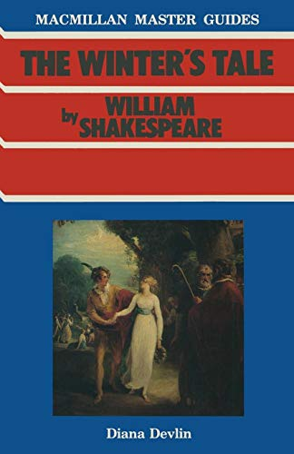 Shakespeare: The Winter's Tale (Macmillan Master Guides)