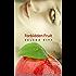 Forbidden Fruit (New Adult May December Romance)