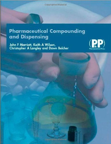 Pharmaceutical Compounding And Dispensing (Includes video clips CD-ROM) by John