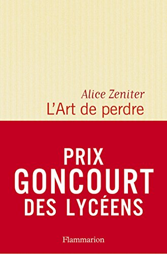 L'Art de perdre (LITTERATURE FRA)