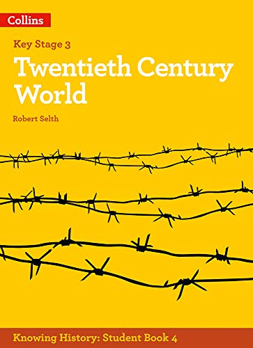 KS3 History Twentieth Century World (Knowing History)