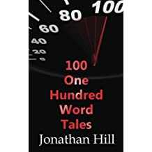 100 One Hundred Word Tales